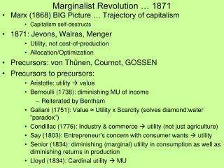 Marginalist Revolution � 1871