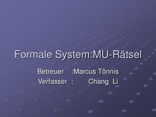 Formale System:MU-R�tsel