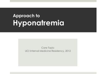 Approach to  Hyponatremia