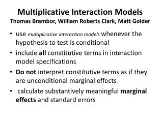 Multiplicative Interaction Models Thomas  Brambor , William Roberts Clark, Matt  Golder