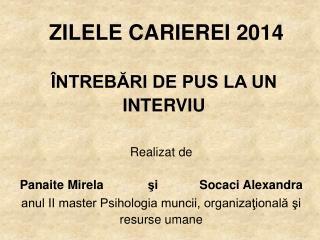 ZILELE CARIEREI 2014 ÎNTREBĂRI DE PUS LA UN INTERVIU