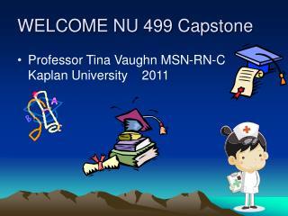 WELCOME NU 499 Capstone