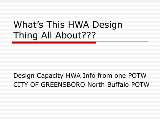 What's This HWA Design Thing All About???