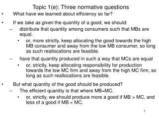 Topic 1(e): Three normative questions