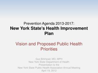 Gus Birkhead, MD, MPH New York State Department of Health Presentation to the