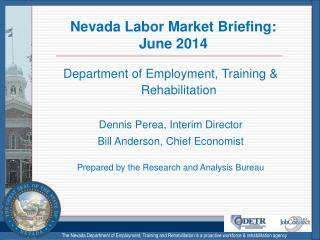 Nevada Labor Market Briefing: June 2014
