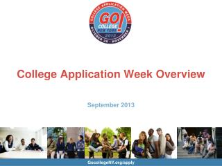 College Application Week Overview September 2013