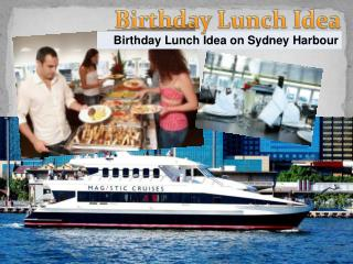 Birthday Lunch Cruise Sydney