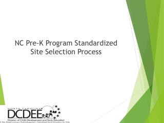 NC Pre-K Program Standardized Site Selection Process