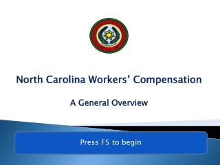 North Carolina Workers' Compensation A General Overview