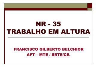 NR - 35 TRABALHO EM ALTURA