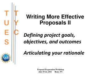 Writing More Effective Proposals II Defining project goals, objectives, and outcomes