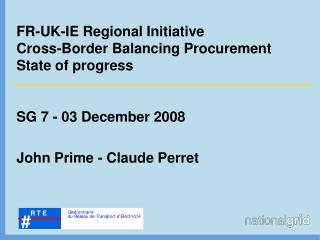 FR-UK-IE Regional Initiative Cross-Border Balancing Procurement  State of progress