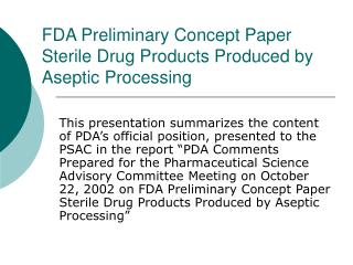 FDA Preliminary Concept Paper Sterile Drug Products Produced by Aseptic Processing