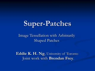 Super-Patches