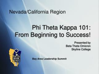 Phi Theta Kappa 101:   From Beginning to Success!