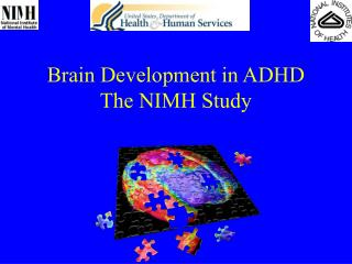 Brain Development in ADHD The NIMH Study