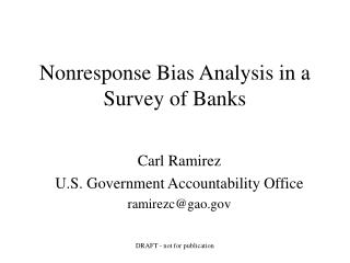 Nonresponse Bias Analysis in a Survey of Banks