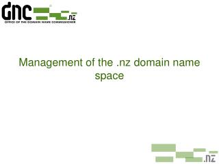 Management of the .nz domain name space