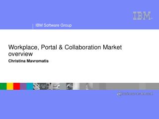 Workplace, Portal & Collaboration Market overview