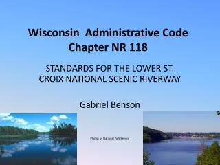 Wisconsin  Administrative Code Chapter NR 118