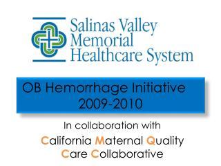 OB Hemorrhage Initiative 2009-2010