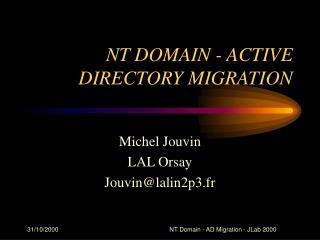 NT DOMAIN - ACTIVE DIRECTORY MIGRATION