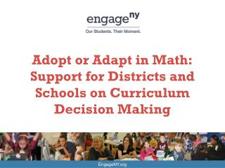 Adopt or Adapt in Math: Support for Districts and Schools on Curriculum Decision Making