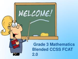 Grade 3 Mathematics  Blended CCSS FCAT 2.0