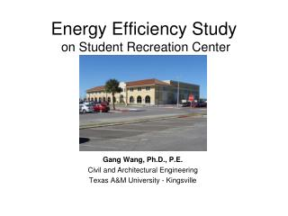 Energy Efficiency Study   on Student Recreation Center