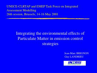 Integrating the environmental effects of Particulate Matter in emission control strategies