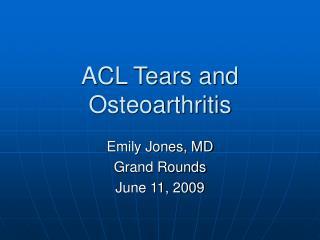 ACL Tears and Osteoarthritis