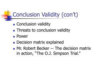 Conclusion Validity (con't)