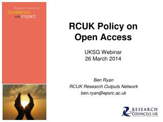 RCUK Policy on Open Access UKSG Webinar 26 March 2014