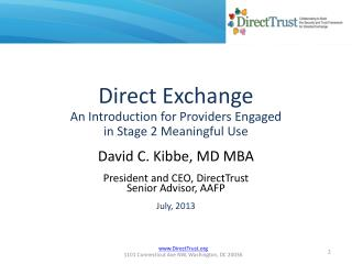 Direct Exchange An Introduction for Providers Engaged  in Stage 2 Meaningful Use