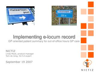 Implementing e-locum record GP-oriented patient summary for out-of-office hours GP care