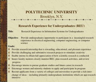 POLYTECHNIC UNIVERSITY Brooklyn, N.Y. Research Experience for Undergraduates (REU)