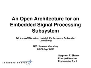 An Open Architecture for an Embedded Signal Processing Subsystem