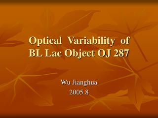 Optical  Variability  of  BL Lac Object OJ 287