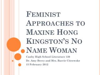 what feminist issues maxine hong kingston Maxine hong kingston begins her search for a personal identity with the story of an aunt, to whom this first chapter's title refers ironically, the first thing we read is kingston's mother's warning kingston, you must not tell anyone what i am about to tell you in china your father had a.
