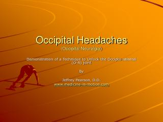 Occipital Headaches (Occipital Neuralgia)