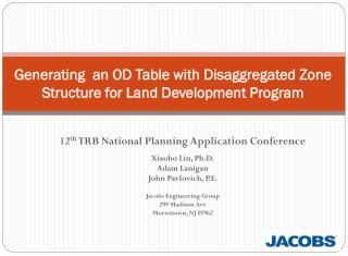 Generating  an OD Table with Disaggregated Zone Structure for Land Development Program