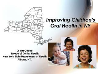 Improving Children�s Oral Health in NY