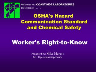 OSHA's Hazard  Communication Standard and Chemical Safety