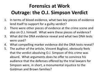 Forensics at Work Outrage: the O.J. Simpson Verdict