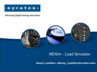 MDSim - Load Simulator