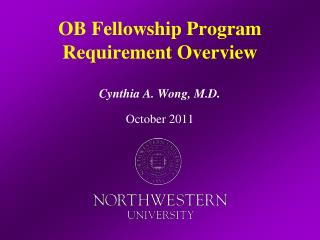 OB Fellowship Program Requirement Overview