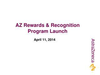 AZ Rewards & Recognition Program Launch