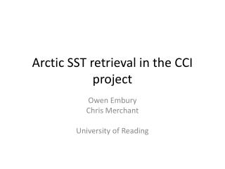 Arctic SST retrieval in the CCI project