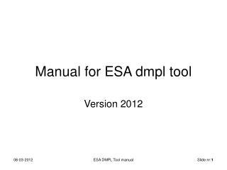 Manual for ESA dmpl tool